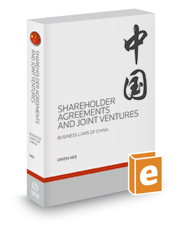 Shareholder Agreements and Joint Ventures, 2018-2019 ed. (Business Laws of China)