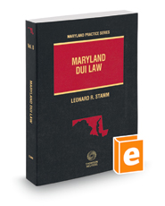 Maryland DUI Law, 2018-2019 ed. (Vol. 8, Maryland Practice Series)