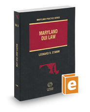 Maryland DUI Law, 2019-2020 ed. (Vol. 8, Maryland Practice Series)