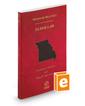 Missouri Elder Law, 2017-2018 ed. (Vol. 41 Missouri Practice Series)