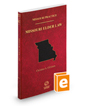 Missouri Elder Law, 2019-2020 ed. (Vol. 41 Missouri Practice Series)