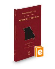 Missouri Elder Law, 2020-2021 ed. (Vol. 41 Missouri Practice Series)