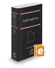 Utah Family Law, 2017-2018 ed. (Vol. 2, Utah Practice Series)