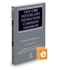 New York Pattern Jury Instructions Companion Handbook, 2016 ed.