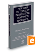 New York Pattern Jury Instructions Companion Handbook, 2016 ed.