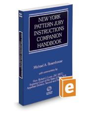 New York Pattern Jury Instructions Companion Handbook, 2017 ed.