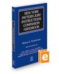 New York Pattern Jury Instructions Companion Handbook, 2021 ed.