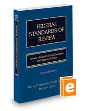 Federal Standards Of Review: Review Of District Court Decisions And Agency Actions Second Edition