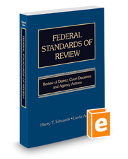 Federal Standards of Review: Review of District Court Decisions and Agency Actions, 3d