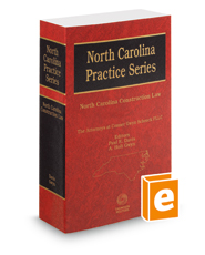 North Carolina Construction Law, 2015-2016 ed. (North Carolina Practice Series)