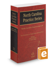 North Carolina Construction Law, 2017 ed. (North Carolina Practice Series)