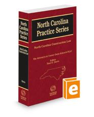 North Carolina Construction Law, 2021 ed. (North Carolina Practice Series)