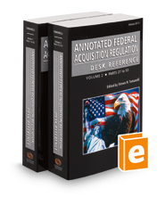 Annotated Federal Acquisition Regulation Desk Reference, 2018-1 ed.