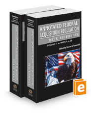 Annotated Federal Acquisition Regulation Desk Reference, 2021-1 ed.
