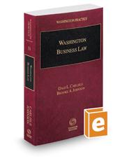 Washington Business Law, 2020 ed. (Vol. 31, Washington Practice Series)