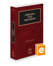 Nebraska Civil Procedure, 2021 ed. (Vol. 5, Nebraska Practice Series)
