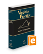 Workers' Compensation, 2021-2022 ed. (Vol. 15, Virginia Practice Series)