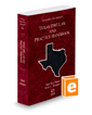 Texas DWI Law and Practice Handbook, 2017 ed. (Vol. 50, Texas Practice Series)