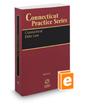 Connecticut Elder Law, 2017-2018 ed. (Vol. 20, Connecticut Practice Series)