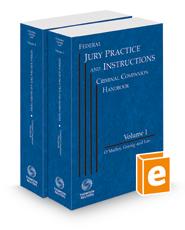 Federal Jury Practice and Instructions Criminal Companion Handbook, 2021 ed.