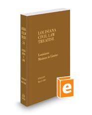 Louisiana Motions in Limine, 2018 ed. (Vol. 23, Louisiana Civil Law Treatise Series)