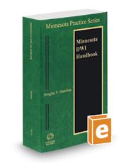Minnesota DWI Handbook 2016-2017 ed. (Vol. 31, Minnesota Practice Series)