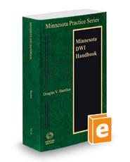 Minnesota DWI Handbook 2018-2019 ed. (Vol. 31, Minnesota Practice Series)