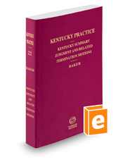 Summary Judgment and Related Termination Motions, 2018 ed. (Vol. 22, Kentucky Practice Series)