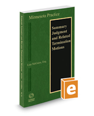 Minnesota Summary Judgment and Related Termination Motions, 2017 ed. (Vol. 30, Minnesota Practice Series)