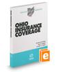 Ohio Insurance Coverage, 2016 ed. (Baldwin's Ohio Handbook Series)