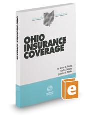 Ohio Insurance Coverage, 2017 ed. (Baldwin's Ohio Handbook Series)