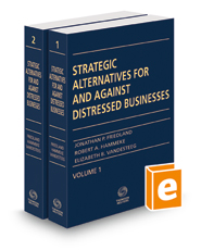 Strategic Alternatives For And Against Distressed Businesses, 2016 ed.