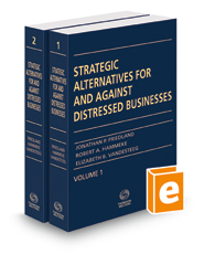 Strategic Alternatives For And Against Distressed Businesses, 2018 ed.