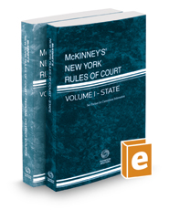 McKinney's New York Rules of Court - State and Federal District, 2017 ed. (Vols. I & II, New York Court Rules)