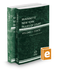 McKinney's New York Rules of Court - State and Federal District, 2018 ed. (Vols. I & II, New York Court Rules)