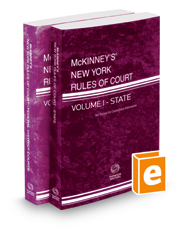 McKinney's New York Rules of Court - State and Federal District, 2019 ed. (Vols. I & II, New York Court Rules)