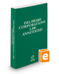 Delaware Corporations Law Annotated, 2019 ed.