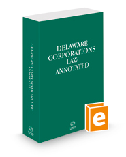 Delaware Corporations Law Annotated, 2021 ed.