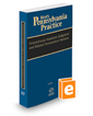 Pennsylvania Summary Judgment and Related Termination Motions, 2017-2018 ed. (Vol. 22, West's® Pennsylvania Practice)
