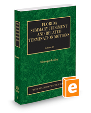Florida Summary Judgment and Related Termination Motions, 2018-2019 ed. (Vol. 20, Florida Practice Series)