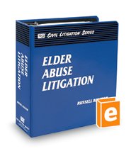 Elder Abuse Litigation (The Rutter Group Civil Litigation Series)