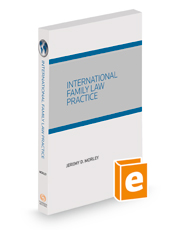 International Family Law Practice, 2017 ed.