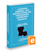 Louisiana Criminal Jury Instructions and Procedures Companion Handbook, 2017 ed.