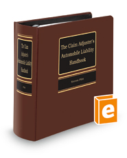 The Claim Adjuster's Automobile Liability Handbook