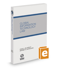 Global Information Technology Law, 2016-2017 ed.
