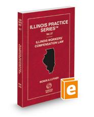 Illinois Workers' Compensation Law, 2018 ed. (Vol. 27, Illinois Practice Series)