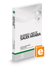 Business Laws of Saudi Arabia, 2014-2015 ed.