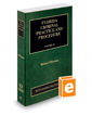 Florida Criminal Practice and Procedure, 2020 ed. (Vol. 22, Florida Practice Series)