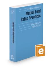 Mutual Fund Sales Practices, 2017 ed. (Securities Law Handbook Series)