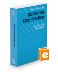 Mutual Fund Sales Practices, 2018 ed. (Securities Law Handbook Series)